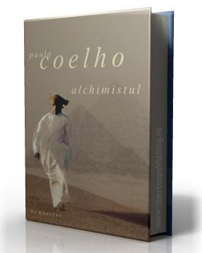 Paulo Coelho: Alchimistulpovestea ce este alchimist coelio